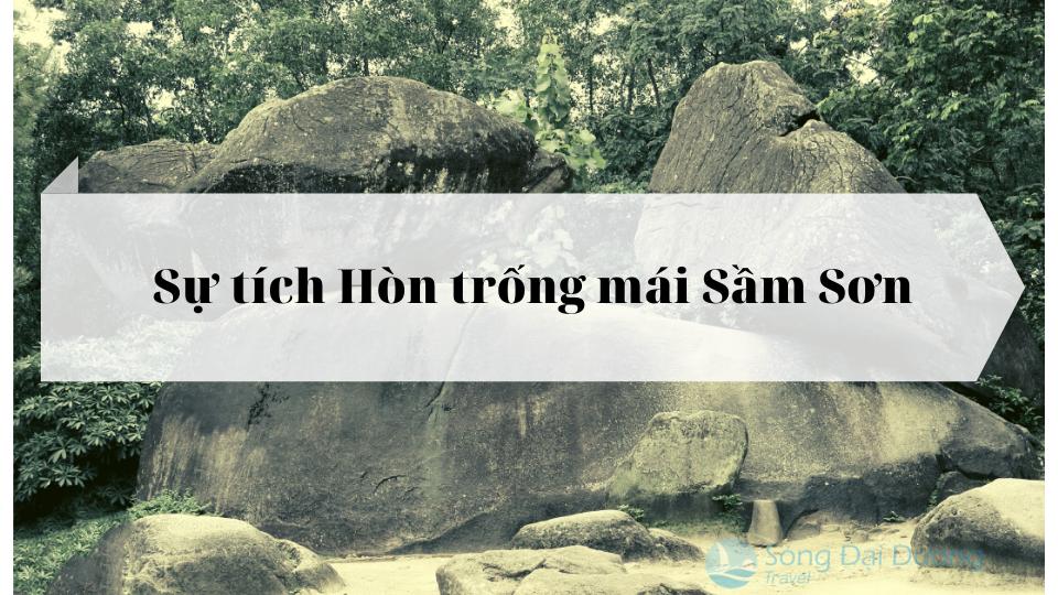 về thăm Hòn trống mái Sầm Sơn